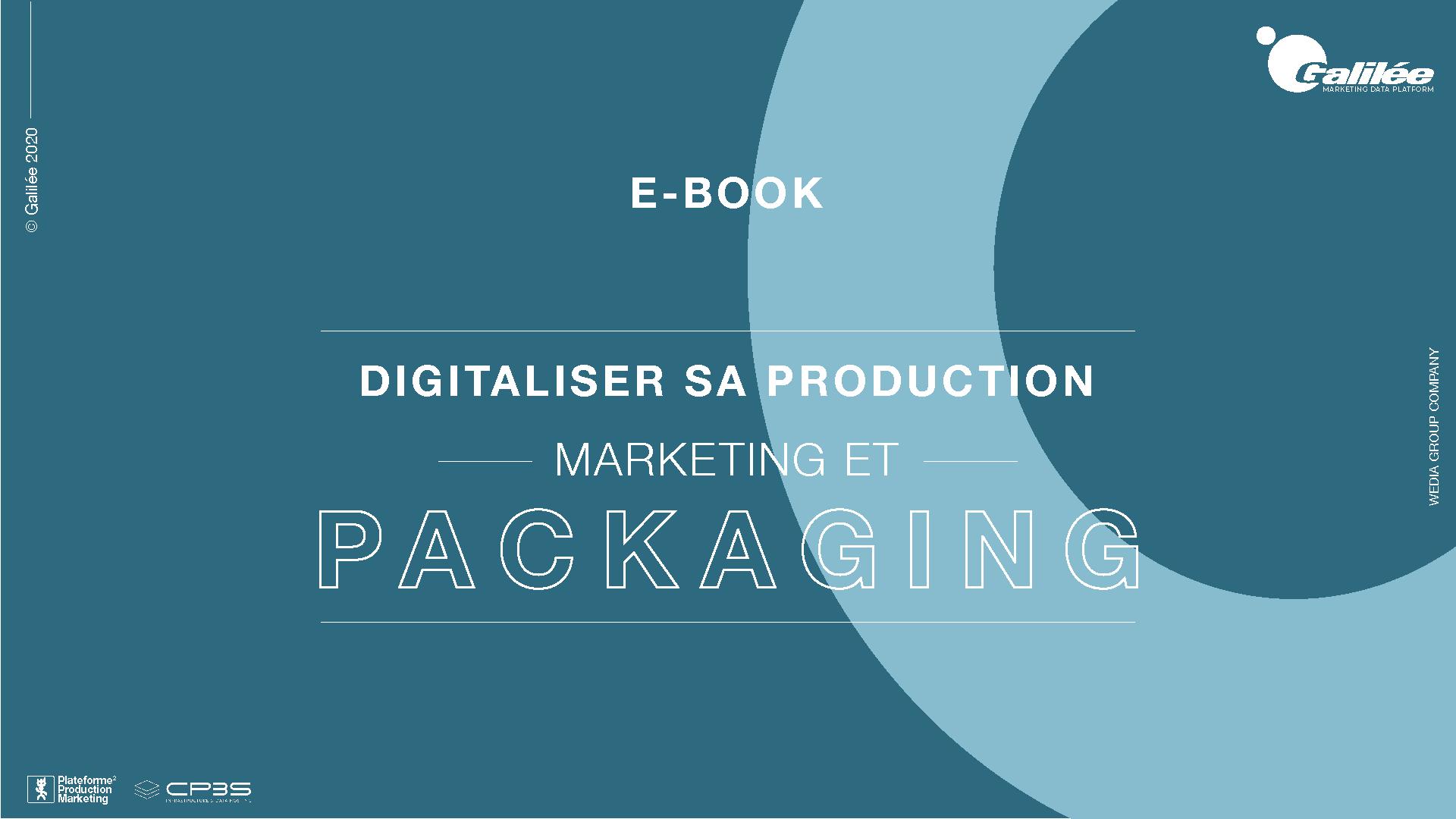 Digitaliser sa production packaging