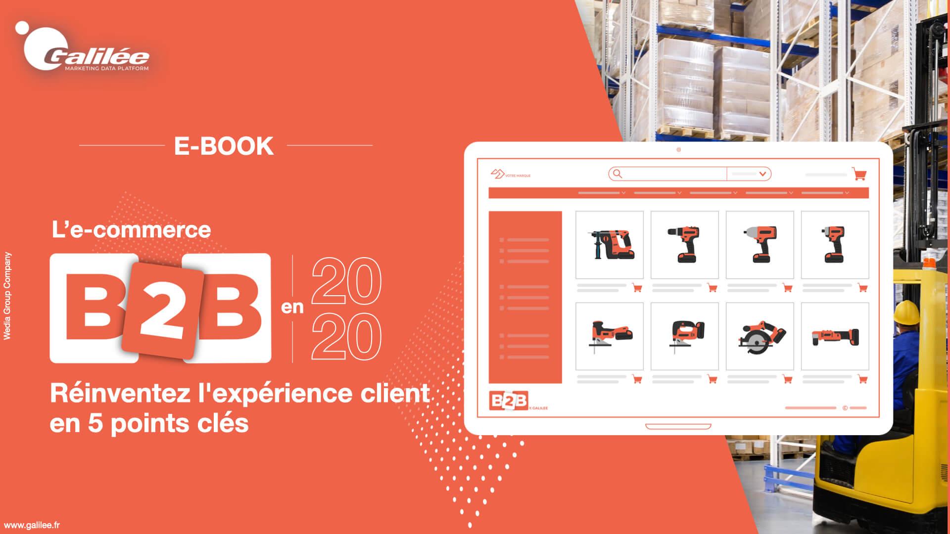 L'E-Commerce B2B en 2020 : optimisez l'expérience client