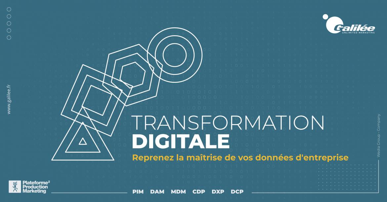 Transformation Digitale : reprendre la maîtrise de ses données d'entreprise