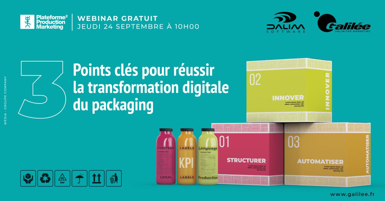 3 points clés pour réussir la transformation digitale du packaging