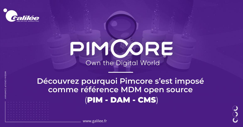 Galilée est intégrateur Pimcore, référence open source pour les DSI