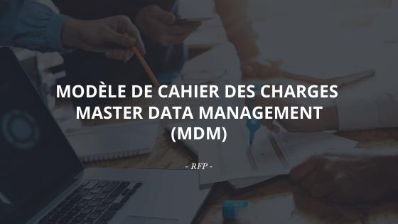 Découvrez notre modèle de cahier des charges Master Data Management MDM
