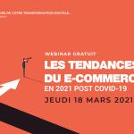 Les tendances du E-Commerce B2B en 2021 post Covid-19