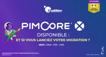 Pimcore X est disponible : êtes-vous prêts à migrer vers cette nouvelle version du MDM